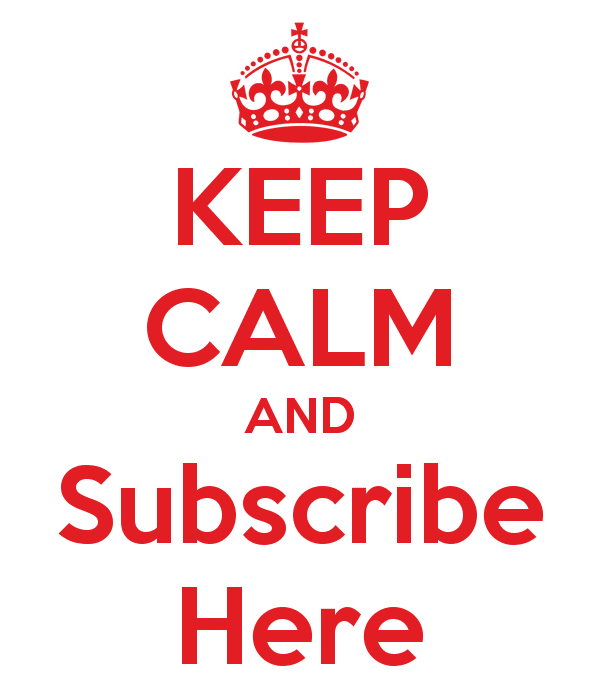 http://rivkamalka.com/wp-content/uploads/2015/02/keep-calm-and-subscribe-here.png